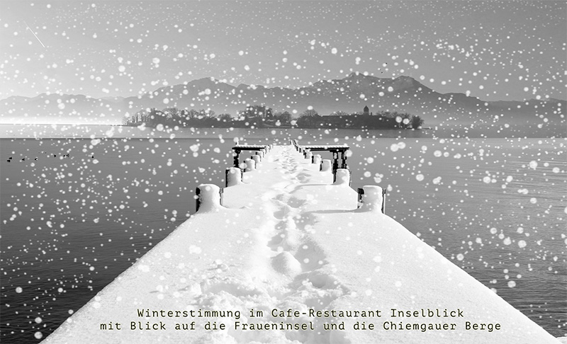 Winterstimmung am Chiemsee im Cafe-Restaurant Inselblick